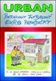 Pivrncovy fotbalov&#253; EURO par&#225;diky - oblka
