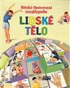 Lidsk&#233; tlo - Dtsk&#225; ilustrovan&#225; encyklopedie