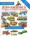 Z&#225;vodn&#237;ci v super rychl&#253;ch stroj&#237;ch