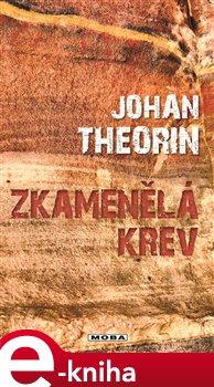 Zkamenělá krev - Johan Theorin e-kniha