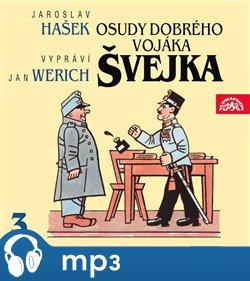 Osudy dobrého vojáka Švejka III., mp3 - Jaroslav Hašek