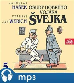 Osudy dobrého vojáka Švejka V., mp3 - Jaroslav Hašek