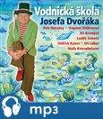 Vodnická škola Josefa Dvořáka - obálka