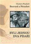 Obálka knihy Bouvard a Pécuchet aneb  Byli jednou dva písaři