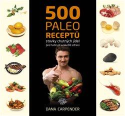 Obálka titulu 500 paleo receptů
