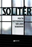 Solitér (Pocta historikovi Václavu Veberovi) - obálka