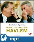 Deset let s Václavem Havlem (Osobní vzpomínky prezidentova mluvčího) - obálka