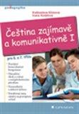 Čeština zajímavě a komunikativně I - obálka