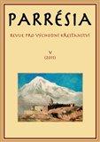 Parresia V/2011 (Revue pro východní křesťanství) - obálka