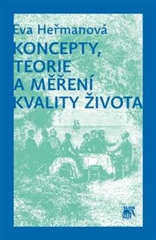 Obálka titulu Koncepty, teorie a měření kvality života