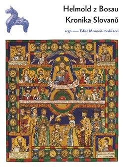 Obálka titulu Kronika Slovanů
