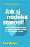 Obálka knihy Jak si nedělat starosti