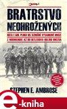 Bratrstvo neohrožených (Rota E 506. pluku 101. vzdušné výsadkové divize z Normandie až do Hitlerova Orlího hnízda) - obálka