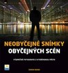 Neobyejn&#233; sn&#237;mky obyejn&#253;ch sc&#233;n