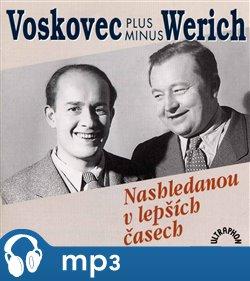Nashledanou v lepších časech, mp3 - Jan Werich, Jiří Voskovec