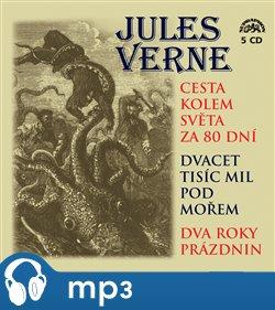 Cesta kolem světa za 80 dní, Dvacet tisíc mil pod mořem, mp3 - Jules Verne