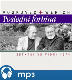 Poslední forbína - Setkání ve Vídni 1974 - Jan Werich, Jiří Voskovec, mp3