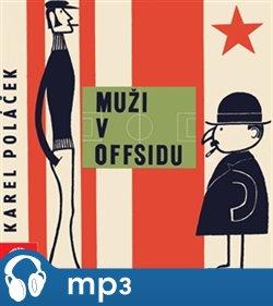 Muži v offsidu, mp3 - Karel Poláček