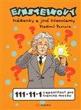 Einsteinovy hádanky (111 + 11 + 1 zapeklitost pro trénink mozku) - obálka