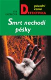 Smrt nechod&#237; pky - oblka