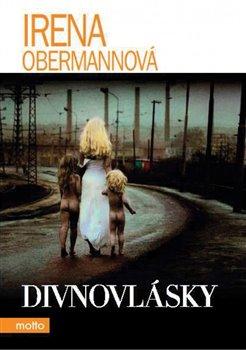 Divnovlásky - Irena Obermannová