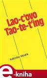 Lao-c ovo Tao-te-ťing - obálka