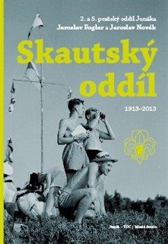 Obálka titulu Skautský oddíl 1913–2013