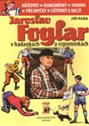 Obálka knihy Jaroslav Foglar v hádankách a vzpomínkách