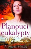 Planoucí eukalypty - obálka
