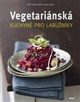 Vegetariánská kuchyně pro labužníky - obálka