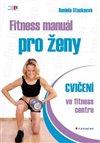 Obálka knihy Fitness manuál pro ženy