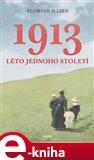 1913 (Neuvěřitelný příběh  jednoho roku) - obálka