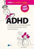 ADHD (100 tipů  pro rodiče a učitele) - obálka