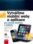 Vytváříme mobilní web  a aplikace pro chytré telefony a tablety - obálka