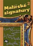 Malířské signatury (2. díl) - obálka