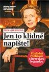 Obálka knihy Jiřina Jirásková: Jen to klidně napište
