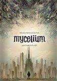 Mycelium I: Jantarové oči (Kniha, brožovaná) - obálka