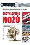 Encyklopedie nožů (Úplná encyklopedie zbraní a výstroje) - obálka