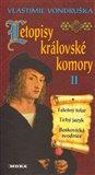Letopisy královské komory II. - Falešný tolar / Tichý jazyk / Boskovická svodnice - obálka