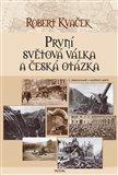 První světová válka a česká otázka - obálka