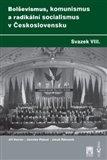 Bolševismus, komunismus a radikální socialismus v Československu, Svazek VIII. - obálka