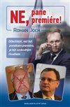Obálka knihy Ne, pane premiére!