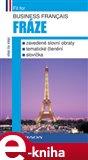Business français - Fráze (ustálené slovní obraty, tématické členění, slovíčka) - obálka