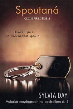Spoutaná. Crossfire série 2 - Sylvia Day