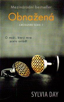 Obnažená. Crossfire série 1 - Sylvia Day