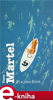 Pí a jeho život - Yann Martel e-kniha