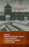 Obraz druhé světové války a holocaustu v německy psané literatuře - obálka