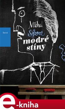 Modré stíny - Michal Sýkora e-kniha