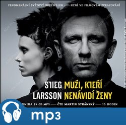 Muži, kteří nenávidí ženy, mp3 - Stieg Larsson