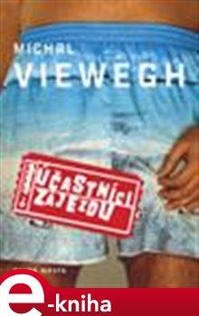 Účastníci zájezdu - Michal Viewegh e-kniha